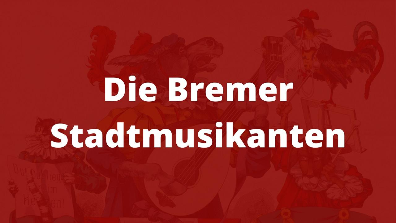 märchen der gebrüder grimm die bremer stadtmusikanten